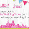 A re brand for Bliss and The Liverpool Wedding Show