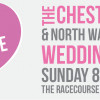 CHESTER AND NORTH WALES WEDDING SHOW AT CHESTER RACECOURSE