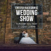 The Chester Wedding Show THIS SUNDAY